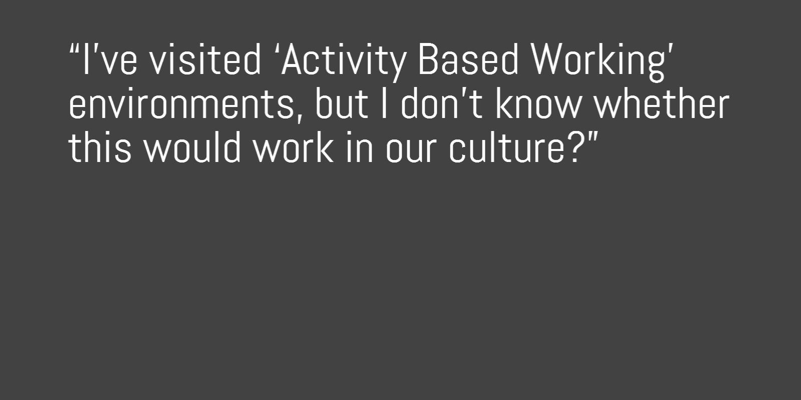 Image of Activity Based Working (ABW) and will this work in our culture?